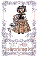 Cece The Little See-Through Paper Doll Storybook